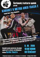Divadelní představení v Čerčanech - Kabaret v metru aneb trasa E 1